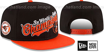 Orioles AL EAST WORLD SERIES CHAMPS SNAPBACK Black-Orange Hat by New Era