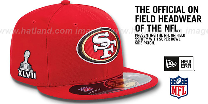 49ers 'NFL SUPER BOWL XLVII ONFIELD' Red Fitted Hat by New Era : pictured without stickers that these products are shipped with