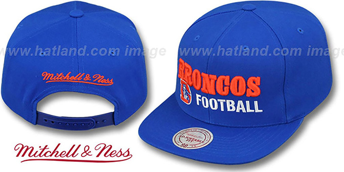 Broncos 'NFL-BLOCKER SNAPBACK' Royal Hat by Mitchell & Ness : pictured without stickers that these products are shipped with