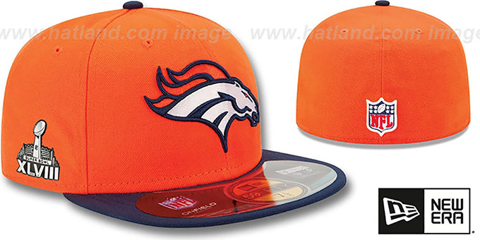 Broncos 'NFL SUPER BOWL XLVIII ONFIELD' Orange-Navy Fitted Hat by New Era : pictured without stickers that these products are shipped with