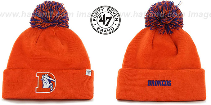 Broncos 'THROWBACK POMPOM CUFF' Orange Knit Beanie Hat by Twins 47 Brand : pictured without stickers that these products are shipped with