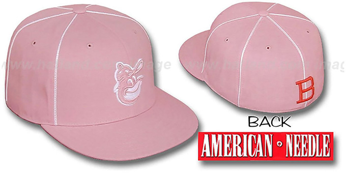 Orioles 'PINK CADDY' Fitted Hat by American Needle : pictured without stickers that these products are shipped with