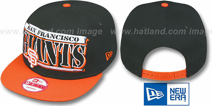 SF Giants '2T STILL BREAKIN SNAPBACK' Black-Orange Hat by New Era : pictured without stickers that these products are shipped with