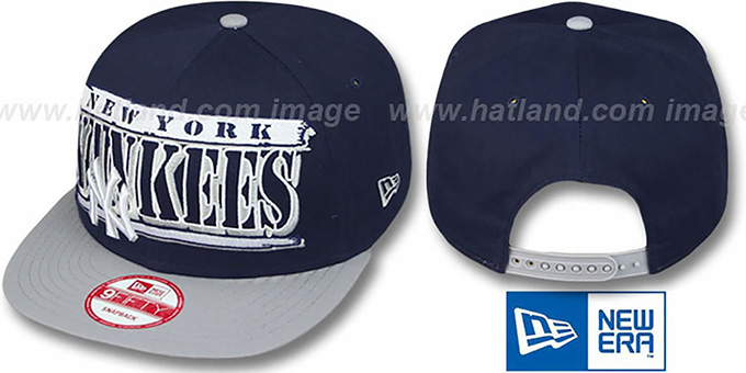 Yankees '2T STILL BREAKIN SNAPBACK' Navy-Grey Hat by New Era : pictured without stickers that these products are shipped with
