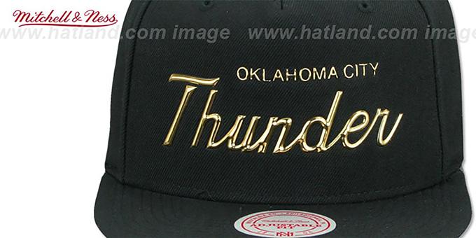 f65fe13bf Oklahoma City Thunder LIQUID METALLIC SCRIPT SNAPBACK Black-Gold Hat by  Mitchell and Ness
