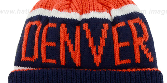 Broncos 'THE-CALGARY' Navy-Orange Knit Beanie Hat by Twins 47 Brand